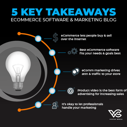 eCommerce Software & Marketing 5 Key Takeaways