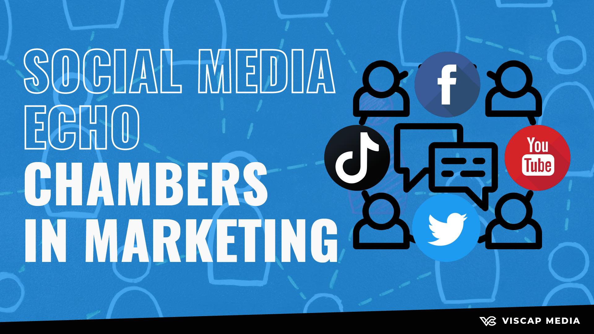 Social Media Echo Chambers in Marketing Thumbnail